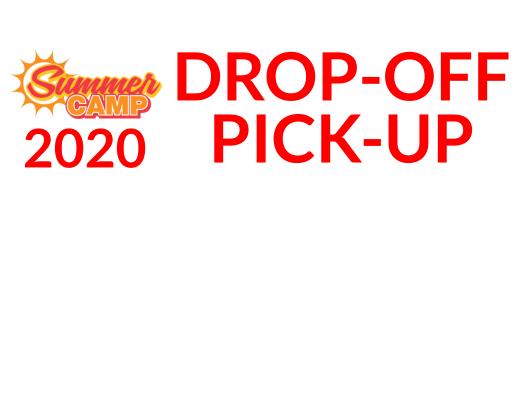 2020 Drop off-Pick up Procedures